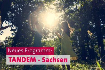 """Modellprojekt """"TANDEM Sachsen"""" hilft Familien von Langzeitarbeitslosen"""